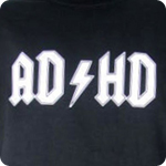 AD/HD ADHD Disorder Attention Deficit Hyper - Adult Shirt