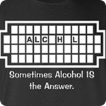 Sometimes Alcohol Is The Answer - Adult Shirt