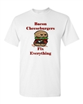 Bacon Cheeseburgers Fix Everything Adult DT T-Shirts Tee