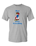 Beer Fixes Everything Can Adult DT T-Shirts Tee
