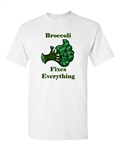 Broccoli Fixes Everything Adult DT T-Shirts Tee