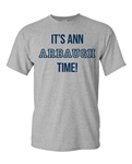 It's Ann Arbaugh Time! Football Michigan Adult T-Shirt Tee