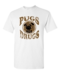 Pugs Not Drugs Funny Adult DT T-Shirts Tee