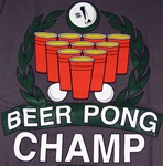 Beer Pong Champ T-Shirt -CLICK ME!