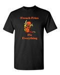 French Fries Fix Everything Adult DT T-Shirts Tee