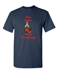 Hot Sauce Fixes Everything Adult DT T-Shirts Tee