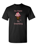 Ice Cream Fix Everything Adult DT T-Shirts Tee