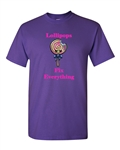 Lollipops Fix Everything Adult DT T-Shirts Tee