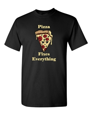 Pizza Fixes Everything Adult DT T-Shirts Tee