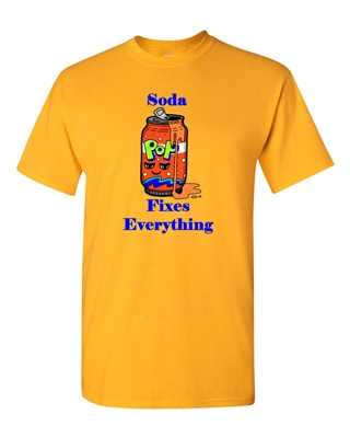 Soda Fixes Everything Adult DT T-Shirts Tee
