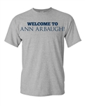 Welcome To Ann Arbaugh Football Michigan Adult T-Shirt Tee