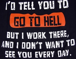 Go To Hell T-Shirt-CLICK ME!